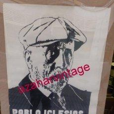 Carteles Políticos: CARTEL ORIGINAL 50 ANIVERSARIO DE LA MUERTE DE PABLO IGLESIAS,,FUNDADOR DEL PSOE,1975,50X70 CMS. Lote 56710035