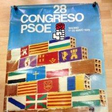 Carteles Políticos: CARTEL 28 CONGRESO DEL PSOE,17-20 MAYO 1979, CONSTRUIR EN LIBERTAD, 68X97 CMS. Lote 56722382