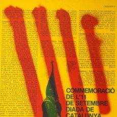 Carteles Políticos: COMMEMORACIO DE L'11 DE SETEMBRE 1976. GIRONA. Lote 56740416