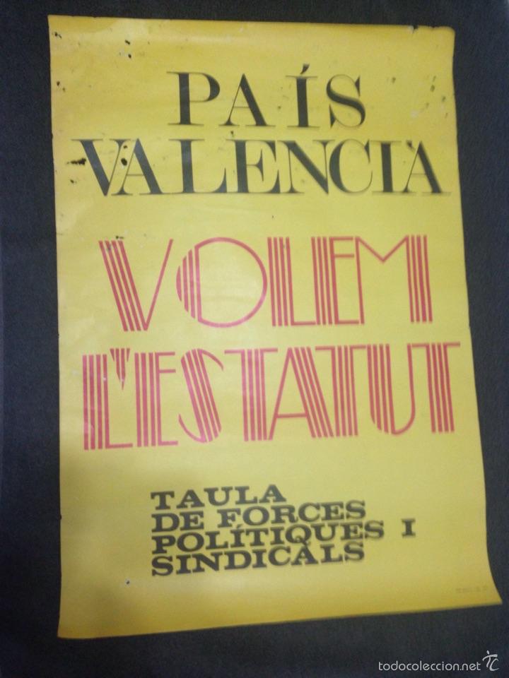 CARTEL POLITICO AÑOS 70/80 PAIS VALENCIA VOLEM L'ESTATUT (Coleccionismo - Carteles gran Formato - Carteles Políticos)