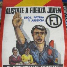Carteles Políticos: CARTEL FUERZA JOVEN. AÑOS 80. FALANGE ESPAÑOLA. BUEN DOCUMENTO. TRANSICIÓN. RARO. 42 X 58CM. Lote 57745800
