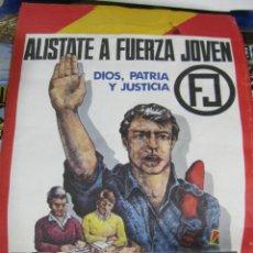 Carteles Políticos: CARTEL FUERZA JOVEN. AÑOS 80. FALANGE ESPAÑOLA. BUEN DOCUMENTO. TRANSICIÓN. RARO. 42 X 58CM. Lote 57745812