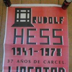 Carteles Políticos: CARTEL RUDOLF HESS LIBERTAD. CEDADE BARCELONA .. Lote 58071190