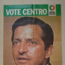 Carteles Políticos: UNIÓN DE CENTRO DEMOCRÁTICO UCD ADOLFO SUÁREZ PRIMERAS ELECCIONES DE 1977. Lote 60247687