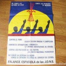 Carteles Políticos: CARTEL POLITICO DE FALANGE ESPAÑOLA PARA LAS ELECCIONES DE 1982. Lote 67240397