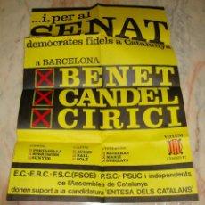 Carteles Políticos: (TC-12) CARTEL POLITICO ASAMBLEA DE CATALUNYA PER EL SENAT AÑO 1977 . Lote 68311929