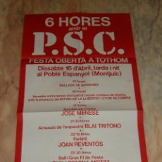 Carteles Políticos: (TC-12) CARTEL POLITICO PSC PARTIT SOCIALISTE DE CATALUNYA FESTA OBERTA AÑO 1977 . Lote 68312085