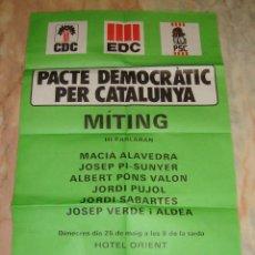 Carteles Políticos: (TC-12) CARTEL POLITICO PACTE DEMOCRATIC PER CATALUNYA AÑO 1977 . Lote 68312149