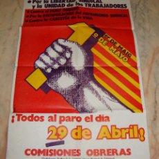 Carteles Políticos: (TC-12) CARTEL POLITICO PRIMERO DE MAYO MAIG COMISIONES OBRERAS AÑO 1977 . Lote 68312269