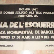 Carteles Políticos: (TC-12) CARTEL POLITICO DOBLE CARTEL FRONT ELECTORAL DEMOCRATIC AÑO 1977 . Lote 68312649