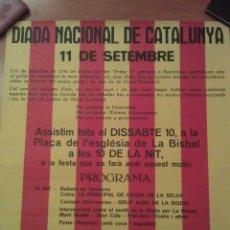 Carteles Políticos: 1977 DIADA NACIONAL DE CATALUNYA 11 SETEMBRE - LA BISBAL / CONVOCATORIA BARCELONA. Lote 69303273