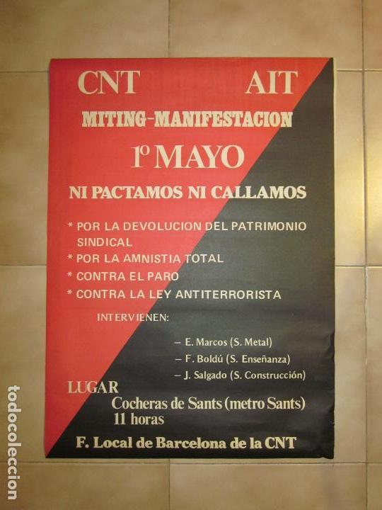 ANTIGUO CARTEL CATALAN DE TRANSICION DE EXTREMA IZQUIERDA, 1 MAYO, CNT (Coleccionismo - Carteles gran Formato - Carteles Políticos)