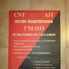 Carteles Políticos: ANTIGUO CARTEL CATALAN DE TRANSICION DE EXTREMA IZQUIERDA, 1 MAYO, CNT. Lote 69891953