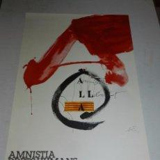 Carteles Políticos: (M) CARTEL POLITICO - AMNISTA DRETS HUMANS I ART, ILUSTRADO POR ANTONI TAPIES 1976. Lote 69993321