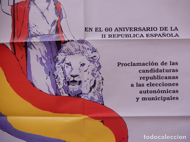 Carteles Políticos: Póster / cartel del mitin de Alianza por la Republica en el 60 aniversario de la II República - Foto 5 - 70199041