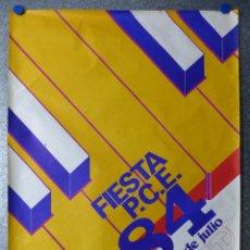 Carteles Políticos: CARTEL FIESTA P.C.E. PARTIDO COMUNISTA ESPAÑOL, FERIA DEL CAMPO MADRID - AÑO 1984. Lote 73301299