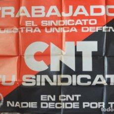 Carteles Políticos: GRAN CARTEL CNT TU SINDICATO. Lote 73557455
