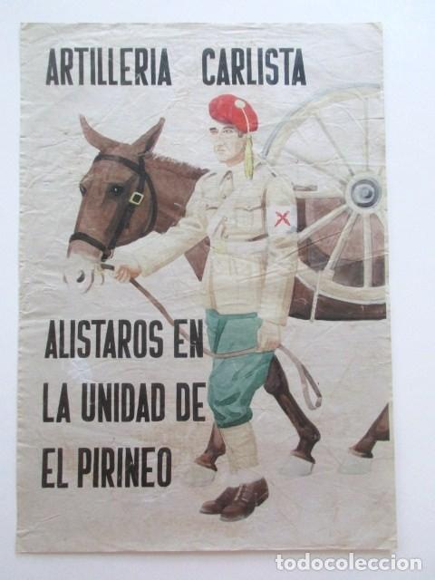 CARTEL AÑOS TREINTA, ARTILLERÍA CARLISTA, ALISTAROS EN LA UNIDAD DE EL PIRINEO, TAMAÑO A3 (Coleccionismo - Carteles gran Formato - Carteles Políticos)