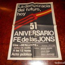Carteles Políticos: LA DEMOCRACIA DEL FUTURO HOY 51 ANIVERSARIO FE DE LAS JONS 1984 FALANGE FALANGISTA. Lote 81231268