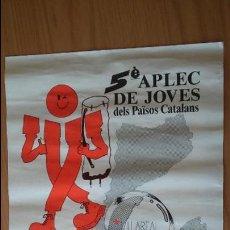 Affissi Politici: CARTELL POLÍTIC CARTEL POLÍTICO APLEC JOVES PAÏSOS CATALANS VILA-REAL ACPV PAÍS VALENCIÀ. Lote 83490472