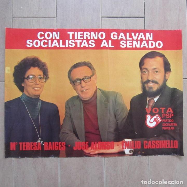 CARTEL CON TIERNO GALVÁN SOCIALISTAS AL SENADO PSP, 66,5 X 48 CM (Coleccionismo - Carteles gran Formato - Carteles Políticos)