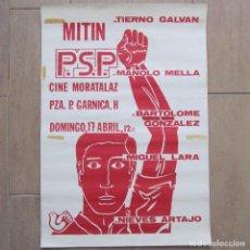 Affissi Politici: CARTEL MITIN PSP TIERNO GALVÁN, 64,5 X 44,5 CM. Lote 83962384