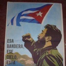 Carteles Políticos: CARTE.CUBA LA DEFENDEREMOS AL PRECIO QUE SEA NECESARIO. ESA BANDERA, ESE CIELO, ESTA TIERRA. 86X61CM. Lote 98720927