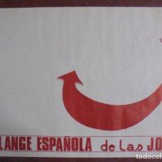 Carteles Políticos: CARTEL. FALANGE ESPAÑOLA DE LAS J.O.N.S. 64 X 89 CM. Lote 84166112