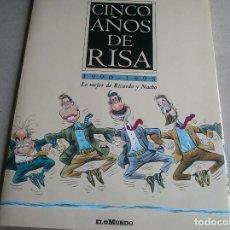 Carteles Políticos: CINCO AÑOS DE RISA, 1990 – 1995 LO MEJOR DE RICARDO Y NACHO - COMPLETO 25 LÁMINAS. Lote 84452620