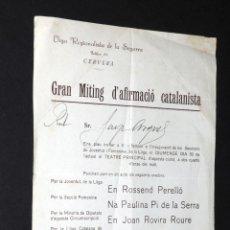 Carteles Políticos: LLIGA REGIONALISTA DE LA SEGARRA - GRAN MITING D'AFIRMACIO CATALANISTA. Lote 86035660