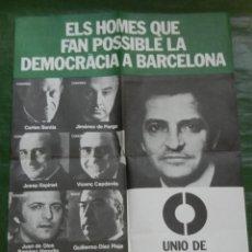 Carteles Políticos: CARTEL UCD UNION DE CENTRO DEMOCRATICO EN BARCELONA 1977. Lote 86051040