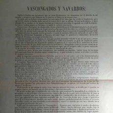 Carteles Políticos: RARISIMA PROCLAMA DIRIGIDA A VASCOS Y NAVARROS POR JOSE DE ALLENDESALAZAR VITORIA 1869 CARLISMO. Lote 91200240
