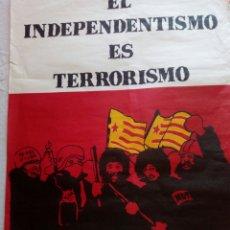 Carteles Políticos: CARTEL POLITICO TRANSICION NACIONAL REVOLUCIONARIO DE JUNTAS ESPAÑOLAS. FALANGE. FUERZA NUEVA.CEDADE. Lote 91796752