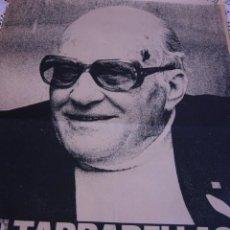 Carteles Políticos: CARTEL POLITICO TARRADELLAS EL NOSTRE PRESIDENT 1977. Lote 95467059