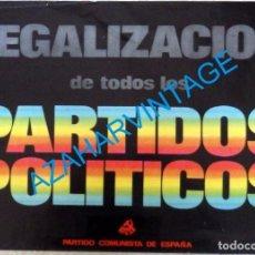 Carteles Políticos: CARTEL ORIGINAL AÑOS 70, PCE, LEGALIZACION DE TODOS LOS PARTIDOS POLITICOS, 48X34 CMS. Lote 95532355