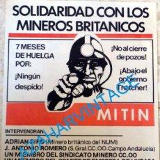 Carteles Políticos: SEVILLA, 1984, MITIN CC.OO. SOLIDARIDAD CON LOS MINEROS BRITANICOS, MUY RARO,44X63 CMS. Lote 95533787