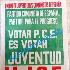 Carteles Políticos: CARTEL UJCE, 1977, VOTAR PCE ES VOTAR JUVENTUD, 40X53 CMS. Lote 95622479