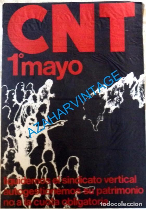CARTEL CNT, AÑOS 70, 1 DE MAYO, LIQUIDEMOS EL SINDICATO VERTICAL, 43X62 CMS (Coleccionismo - Carteles gran Formato - Carteles Políticos)