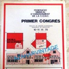 Carteles Políticos: BARCELONA, 1978,CARTEL PRIMER CONGRES SINDICATO ENSEÑANZA CATALAN, 42X66 CMS. Lote 95827895
