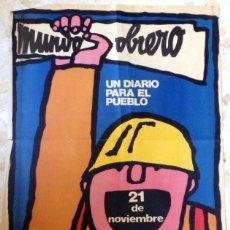 Carteles Políticos: CARTEL MUNDO OBRERO, UN DIARIO PARA EL PUEBLO.1977, 48X63 CMS. Lote 95828495