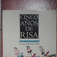 Carteles Políticos: CINCO AÑOS DE RISA 1990- 1995 LO MEJOR DE RICARDO Y NACHO COMPLETA. Lote 96145607