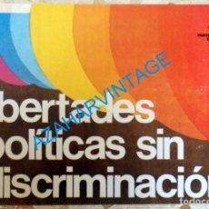 Carteles Políticos: CARTEL POLITICO DEL PCE, EPOCA DE LA TRANSICION, LIBERTADES POLITICAS SIN DISCRIMINACION,47X33 CMS. Lote 96167143
