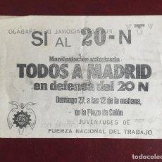 Carteles Políticos: OCTAVILLA FUERZA NUEVA, JUVENTUDES FUERZA NACIONAL DEL TRABAJO. EN DEFENSA DEL 20N, ESPAÑA, AÑOS 80. Lote 96673991