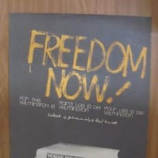 Carteles Políticos: CARTEL. OSPAAAL. AÑOS 60. FREEDOM NOW!. FOR THE WILMINGTON 10. MEDIDAS: 75 X 45CM. Lote 97031403