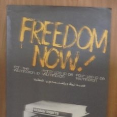 Carteles Políticos: CARTEL. OSPAAAL. AÑOS 60. FREEDOM NOW!. FOR THE WILMINGTON 10. MEDIDAS: 75 X 45CM. Lote 98821495