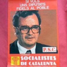 Carteles Políticos: SOCIALISTES DE CATALUNYA - P.S.C. - JOAN REVENTOS - PRINTER 1977 - TRANSICION - 47,50 X 68 CM. Lote 99884467