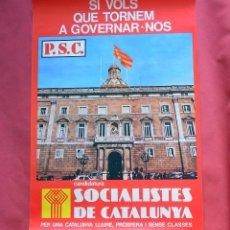 Carteles Políticos: SOCIALISTES DE CATALUNYA - P.S.C. - GENERALITAT - PRINTER 1977 - TRANSICION - 47,50 X 68 CM. Lote 99884759