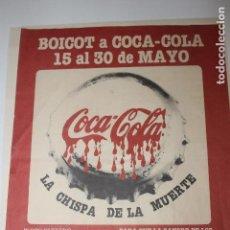 Carteles Políticos: BOICOT A LA COCA-COLA, UGT 1980, COCA COLA LA CHISPA DE LA MUERTE, F.E.T.H.. Lote 100542475