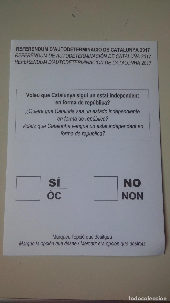 PAPELETA ORIGINAL REFERENDUM AUTODETERMINACIÓN CATALUNYA 1 OCTUBRE INDEPENDENCIA REPUBLICA CATALONIA (Coleccionismo - Carteles gran Formato - Carteles Políticos)
