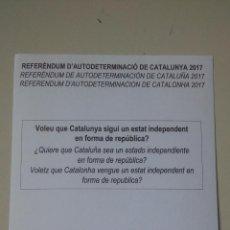 Affissi Politici: PAPELETA ORIGINAL REFERENDUM AUTODETERMINACIÓN CATALUNYA 1 OCTUBRE INDEPENDENCIA REPUBLICA CATALONIA. Lote 245486455